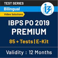 IBPS PO Prelims English Quiz: 12th of September 2019_50.1