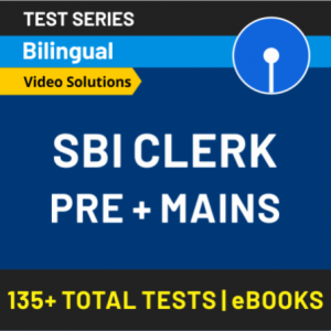 SBI Clerk Preparation Material: Best Test Series and Revision Batch to Crack the 2020 Prelims Exam_80.1